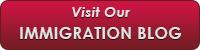 Visit Our Immigration Blog